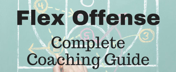 Flex Offense – Coaching Guide